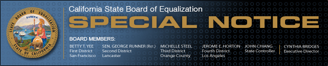 California State Board of Equalization Special Notice