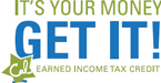 It's Your Money, Get It! Earned Income Tax Credit.