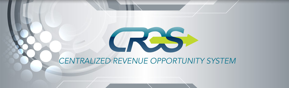 Centralized Revenue Opportunity System (CROS)