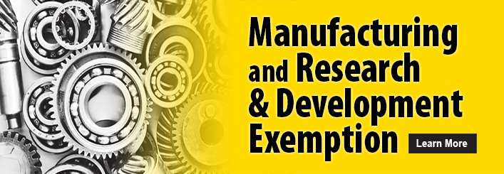 Manufacturing and Research & Development Exemption Learn More
