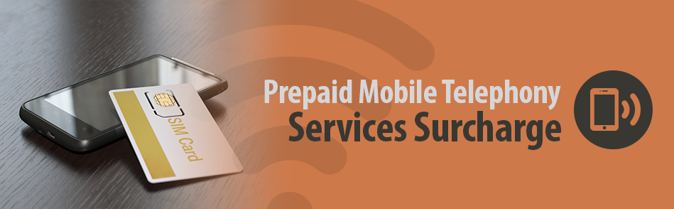 Prepaid Mobile Telephony Services Surcharge