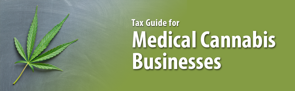 Tax Guide For Medical Cannabis Businesses